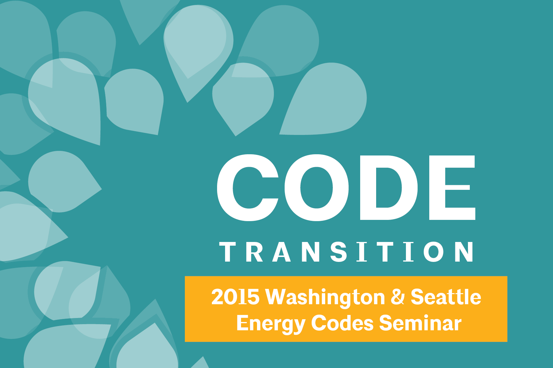 This page is intended only for participants of Code Transition: 2015 Washington & Seattle Energy Code.