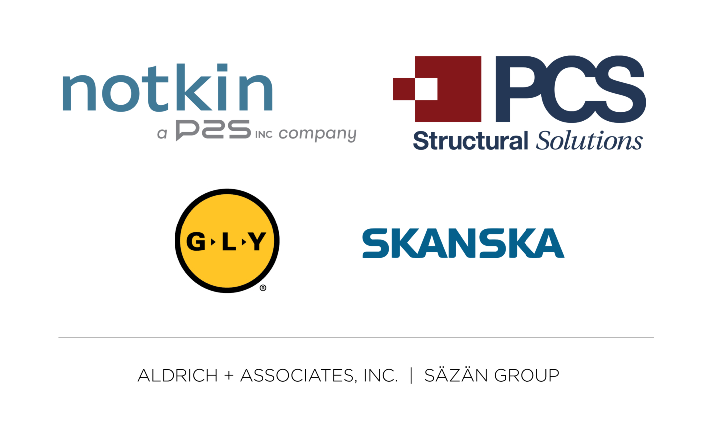 Dark text on white background; Topline text with logos: Notkin - A P2S Company; PCS Structural Solutions; Skanska; yellow circle with black border reading GLY. Second link, text only: Aldrich & Associates Inc.; Sazan Group