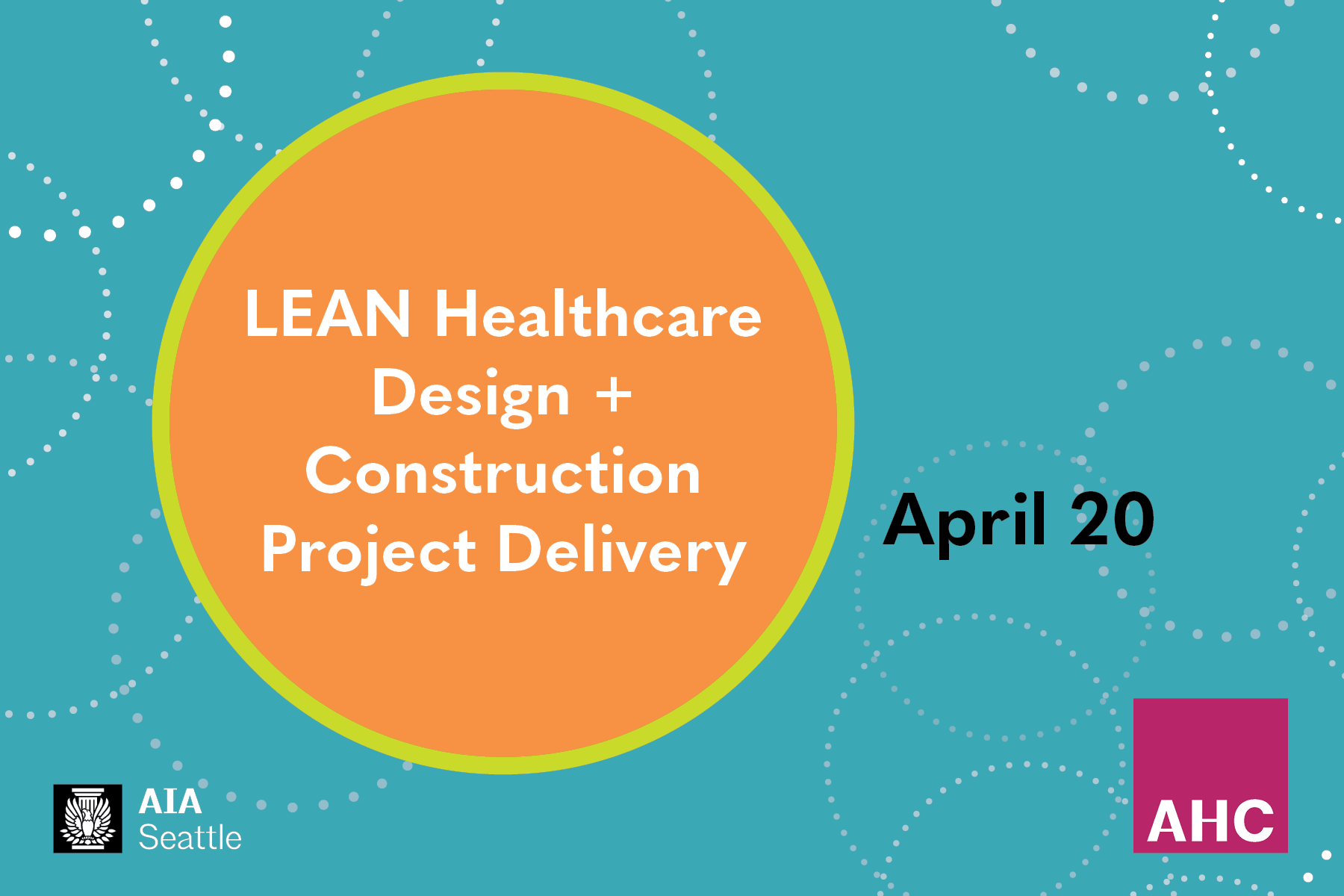 This page is intended only for participants of LEAN Healthcare Design + Construction Project Delivery with AHC
