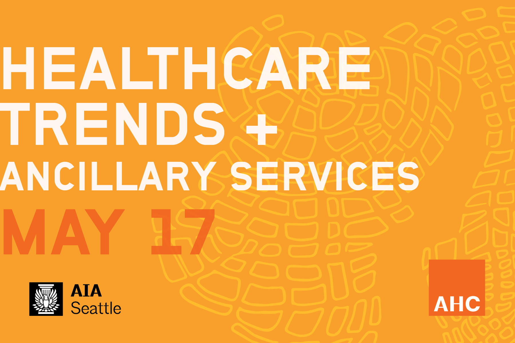 This page is intended only for participants of Architecture for Health Committee's Spring 2019 forum, Healthcare Trends & Ancillary Services.