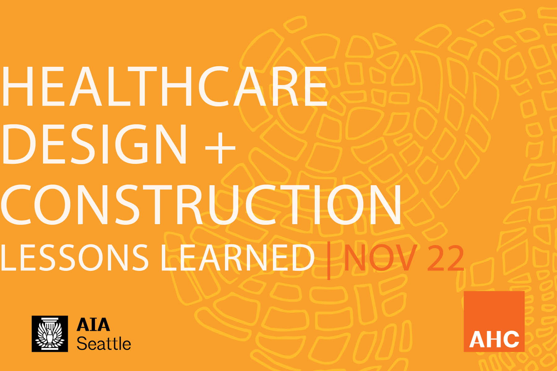 This page is intended only for participants of Architecture for Health Committee's Fall 2019 forum Healthcare Design & Construction - Lessons Learned.