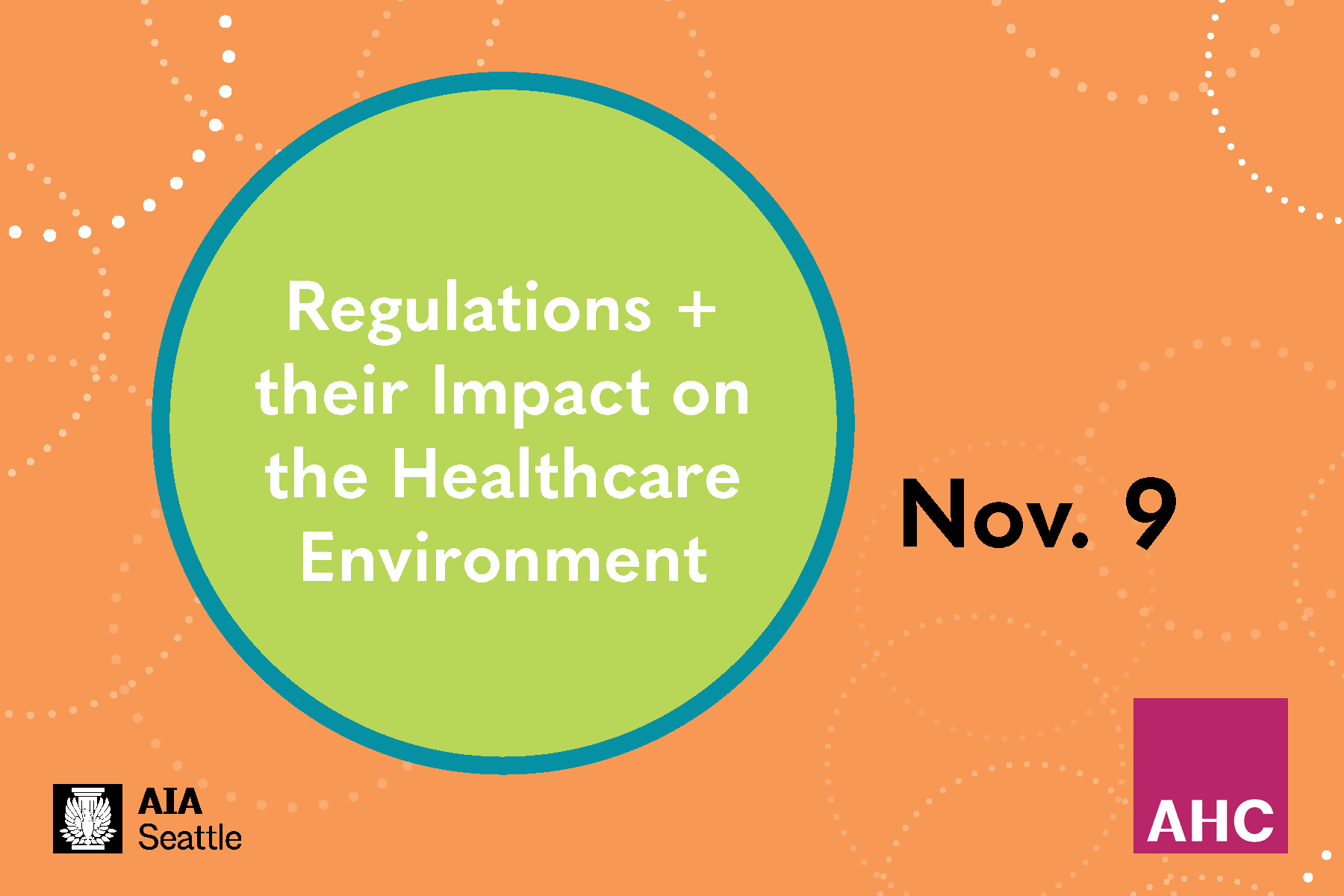 This page is intended only for participants of Architecture for Health Committee's Fall 2018 forum, Regulations and Their Impact on the Healthcare Environment.