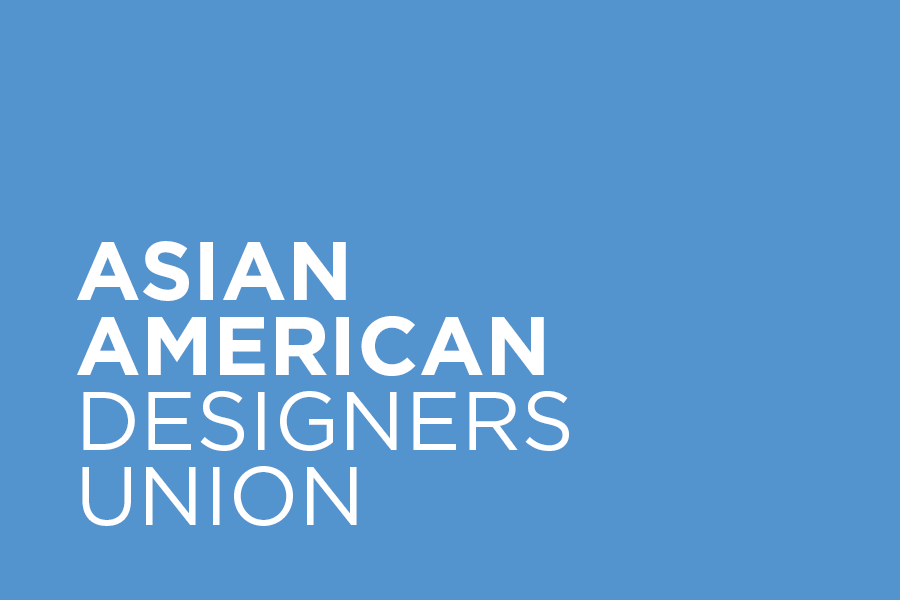 Asian American Designers Union (AADU) establishes a support system that connects, empowers, and advocates for Asian American designers and architects through collaboration, networking, education, and leadership development opportunities.