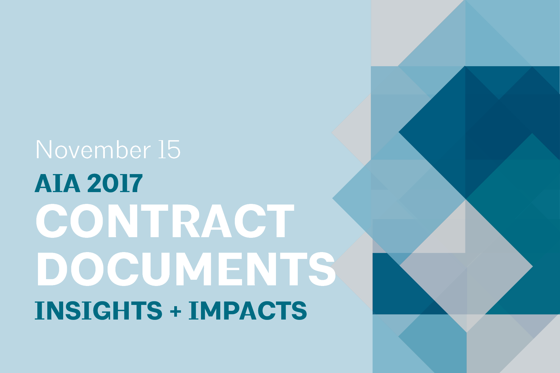 This page is intended only for participants of AIA 2017 Contract Documents: Insights & Impacts.
