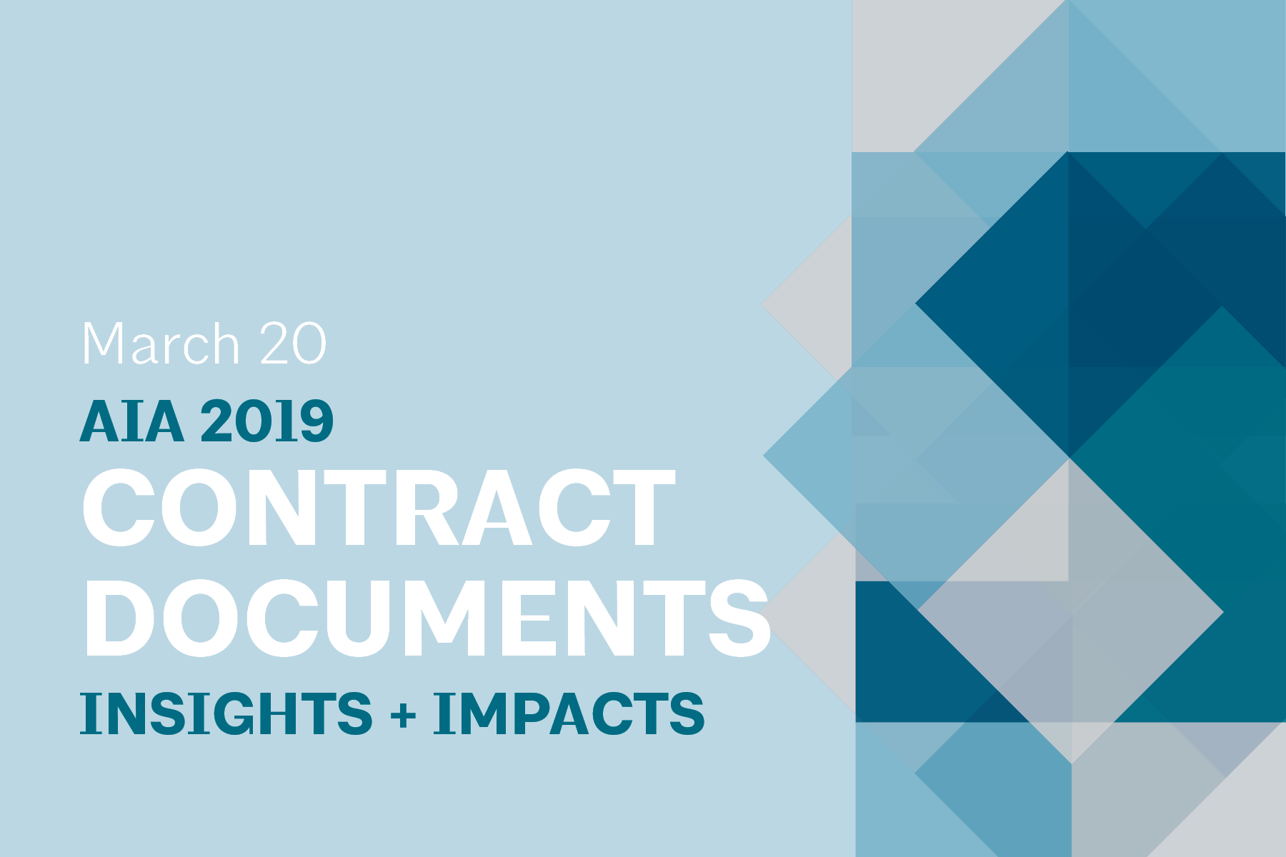 This page is intended only for participants of AIA 2019 Contract Documents: Insights & Impacts.