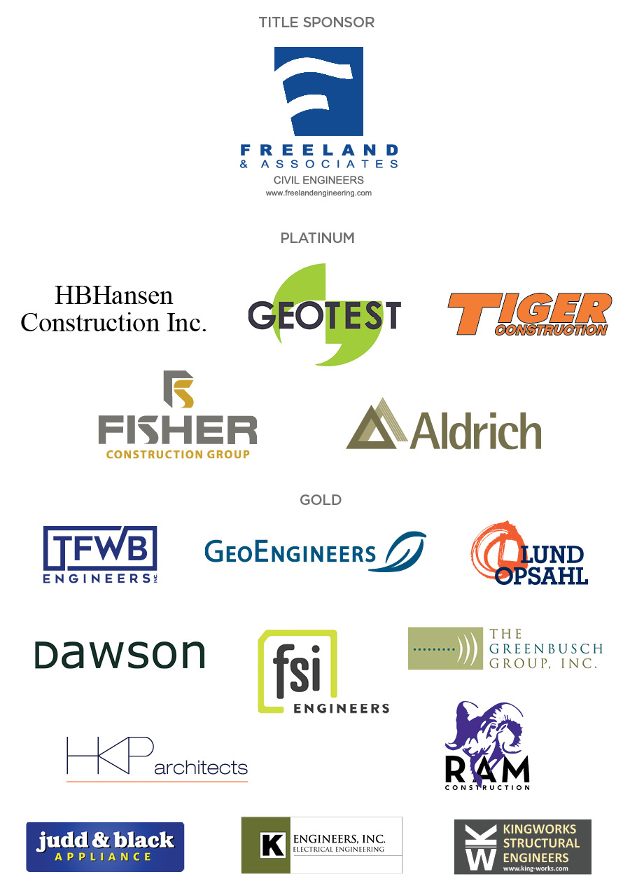 Title - Freeland & Associates; Platinum - HB Hansen, GeoTest, Tiger Construction, Fisher Construction, Aldrich; Gold - TFWB Engineers, GeoEngineers, Lund Opsahl, Dawson, FSI Engineers, The Greenbusch Group, HKP Architects, Ram Construction, Kingworks Structural Engineers, K Engineers, Judd & Black Appliance