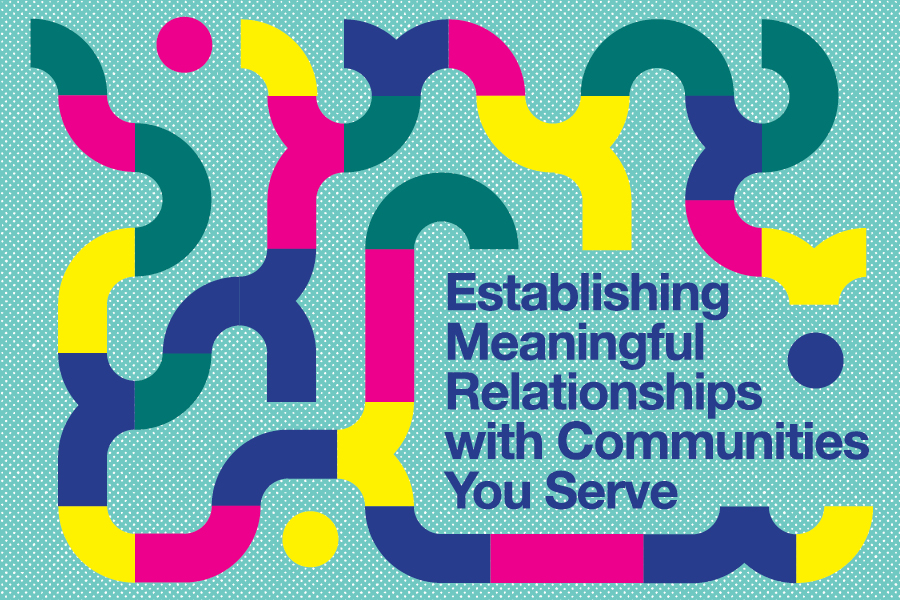 This page is intended only for participants of Establishing Meaningful Relationships with Communities You Serve.