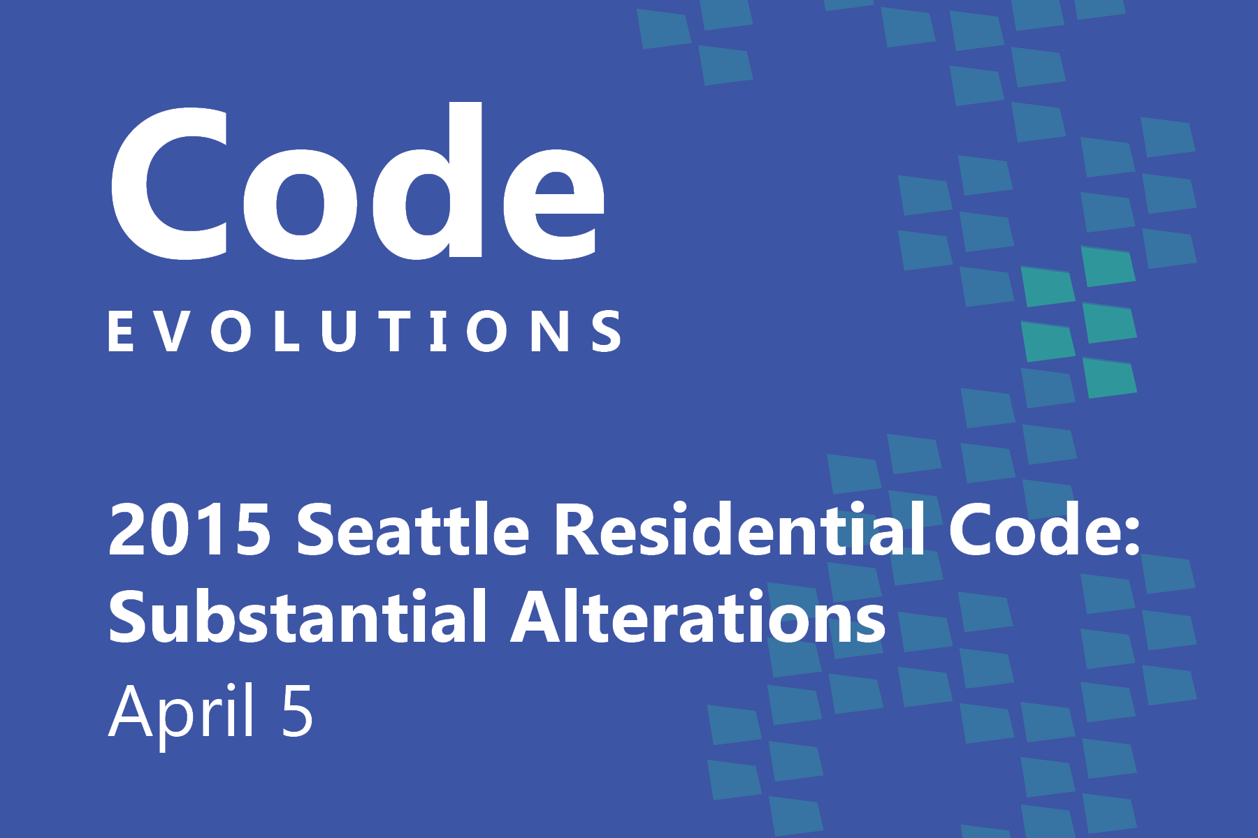 This page is intended only for participants of Code Evolutions: 2015 Residential Code Update - Substantial Alterations