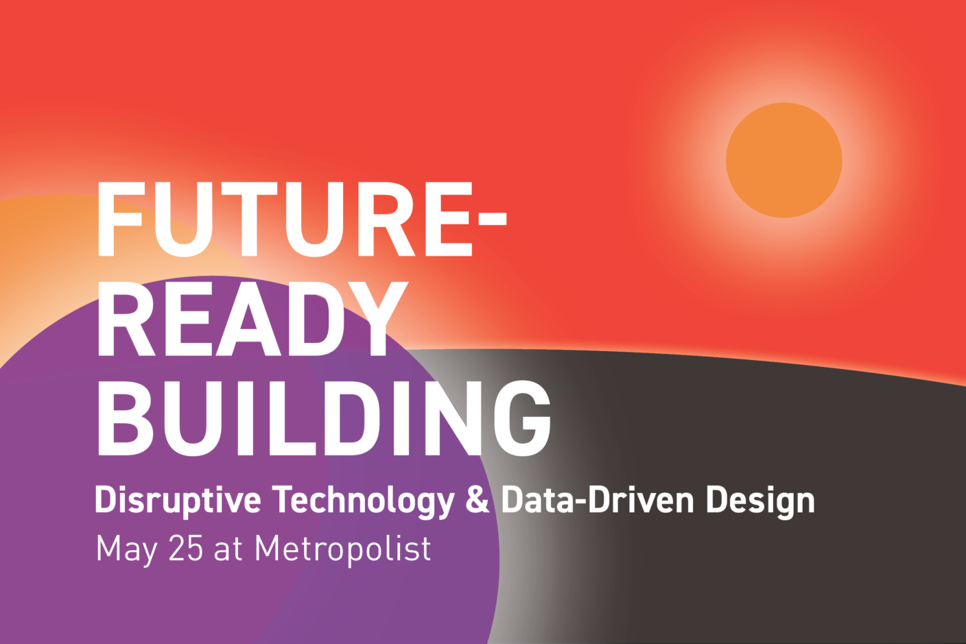 On Thursday, May 25, AIA Seattle will present Future-Ready Building: Disruptive Technology & Data-Driven Design. Through a series of lightning talks, in-depth panel discussions and eye-opening presentations, this full day forum will explore what it means to design smarter.