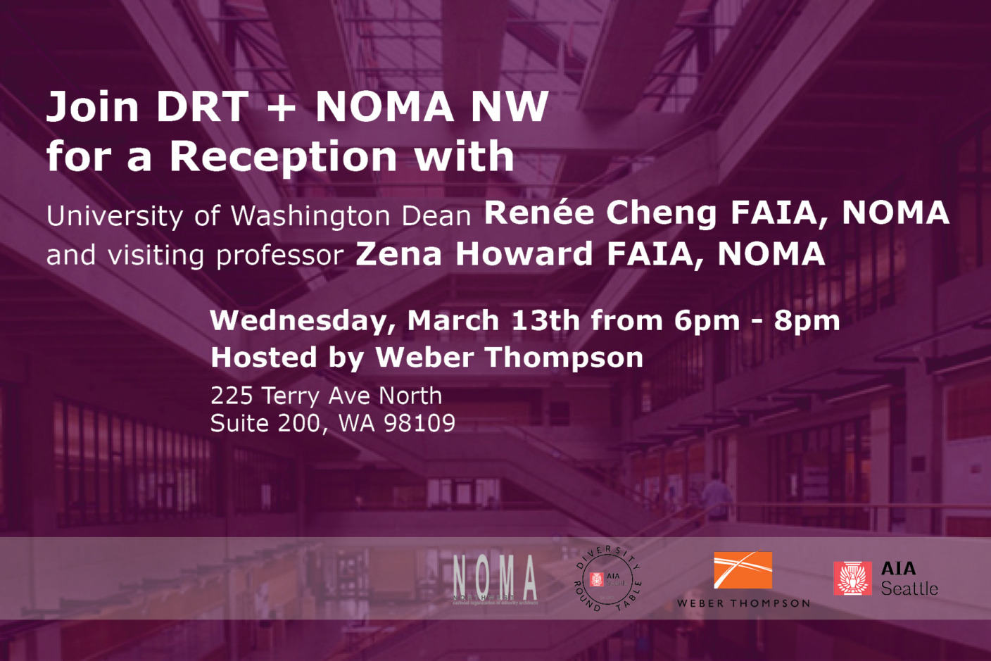 Join DRT + NOMA NW for a reception with University of Washington Dean Renée Cheng AIA, NOMA and visiting professor Zena Howard FAIA, NOMA