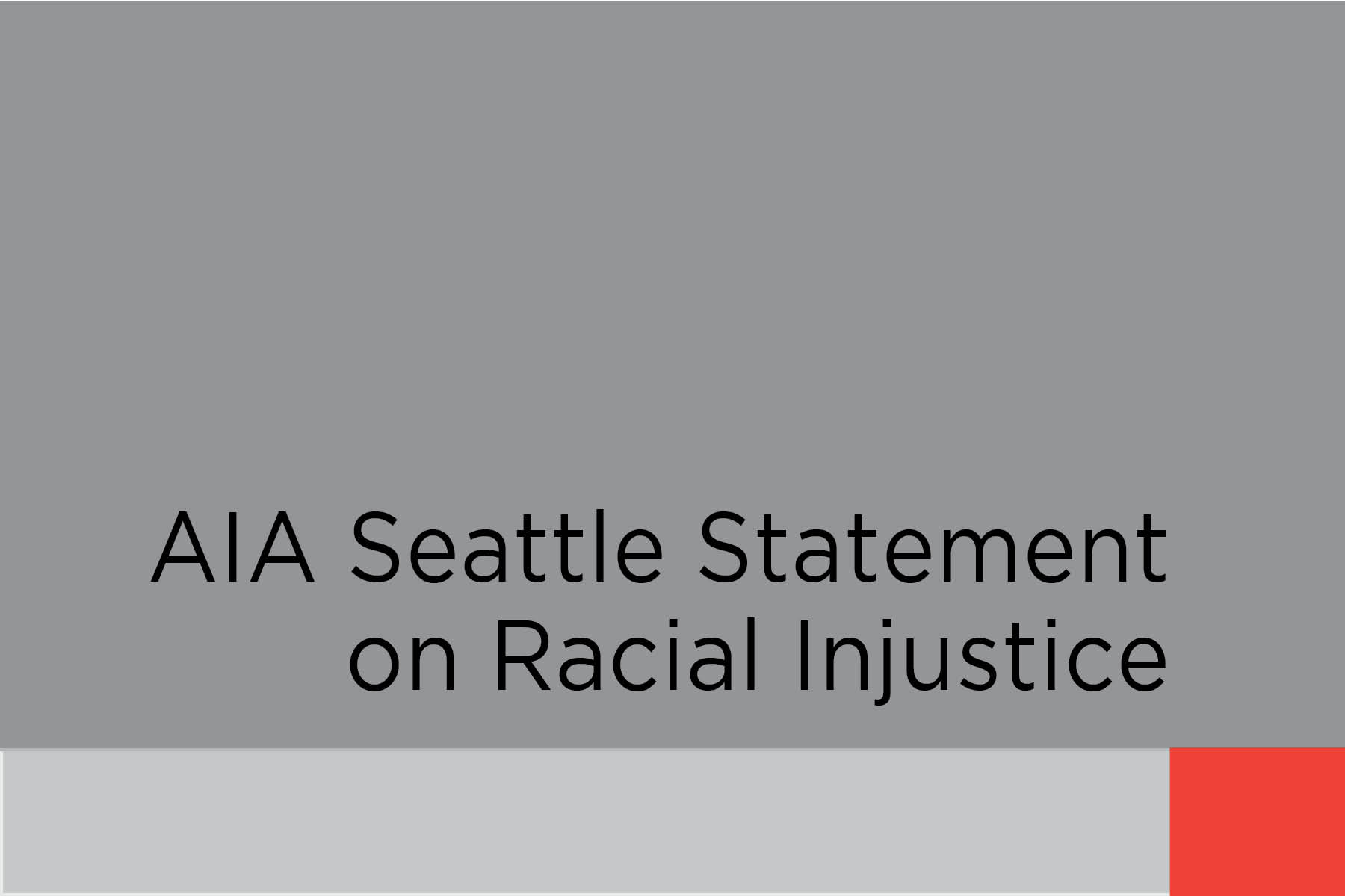 AIA Seattle Racial Injustice Statement