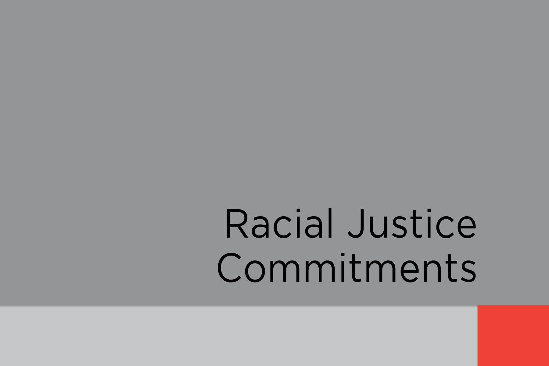 Racial Justice Commitments graphic