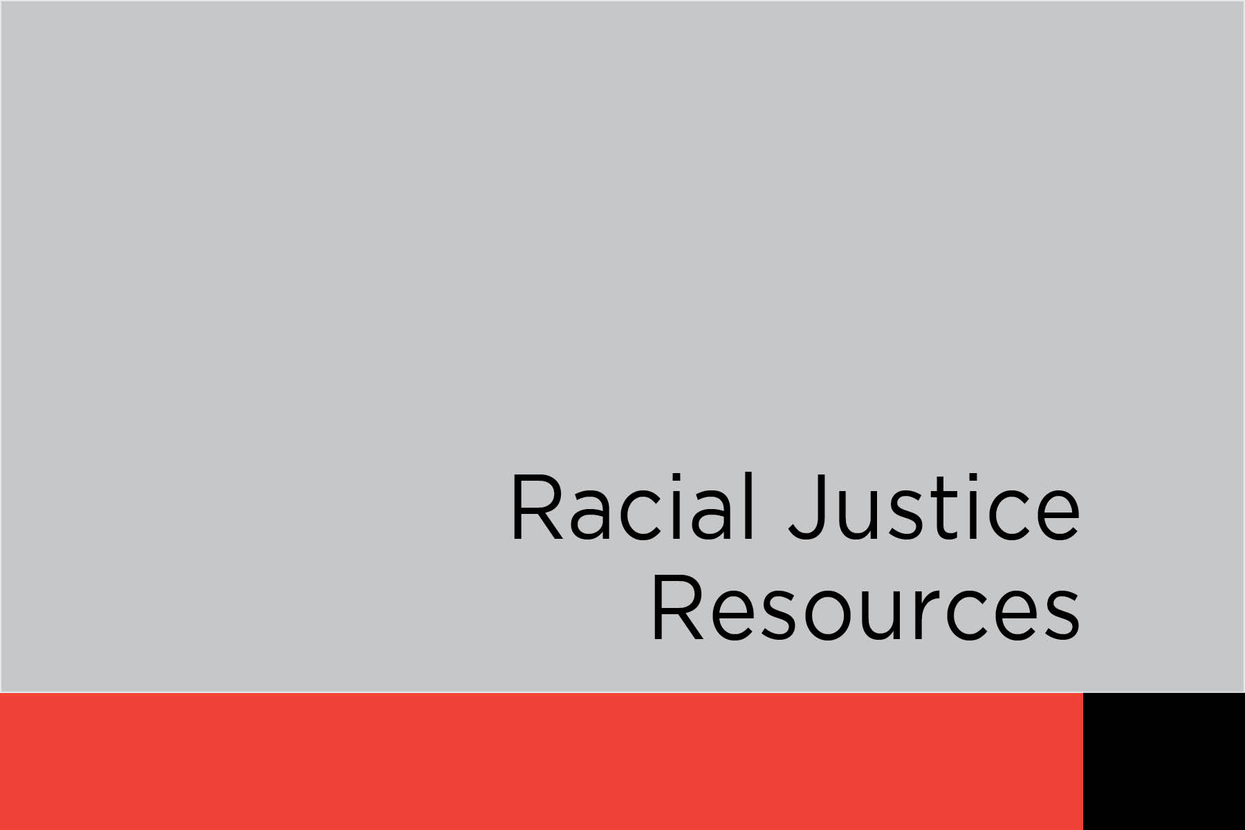 We know there is hard work to be done to achieve Racial Justice. Here are a few resources we've found helpful in this work.
