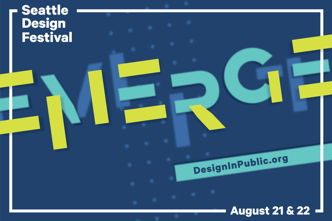 The 2021 Seattle Design Festival is Emerging!