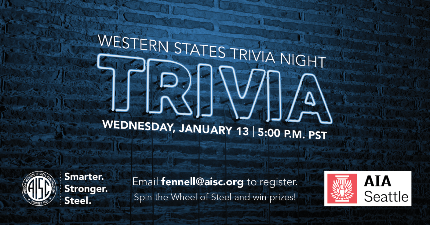 AIA Seattle is joined by American Institute of Steel Construction for a night of (virtual) fun AEC trivia.