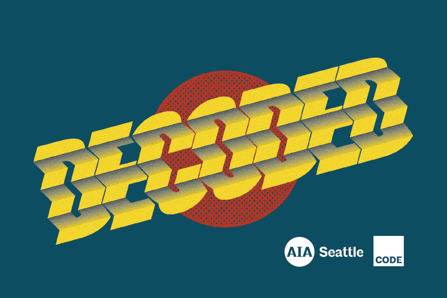AIA Seattle's Code Committee has worked with experts to plan five four-hour programs, covering topics including Tall Wood 2021 code changes, FHA/ADA/IBC Chapter 11, Practical Guide to energy code compliance, 2018 IBC Update encore, and land use code bonanza.
