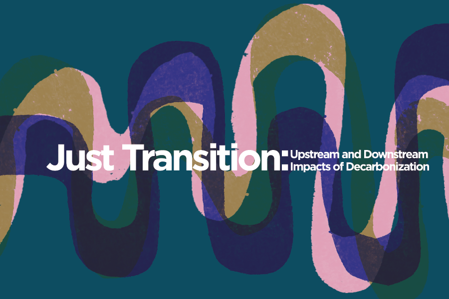 This page is intended only for participants of Just Transition: Upstream and Downstream Impacts of Decarbonization.